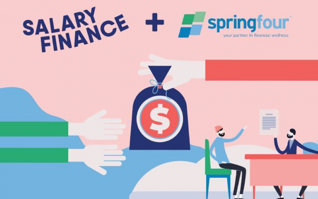 Salary Finance Adds SpringFour To Its Financial Wellness Benefits Platform